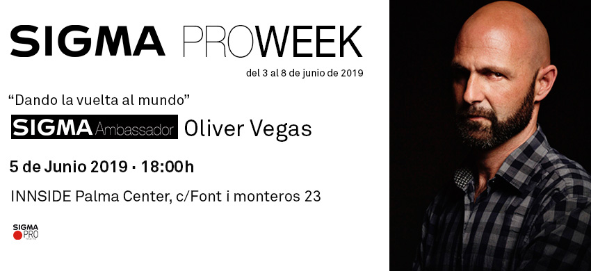 Sigma Pro Week - Oliver Vegas