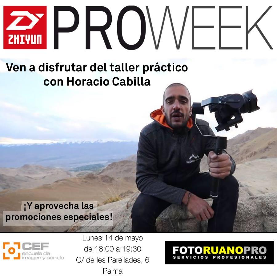 Zhiyun Pro Week - Taller Práctico con Horacio Cabilla