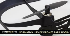 Normativa AESA uso de drones para hobby